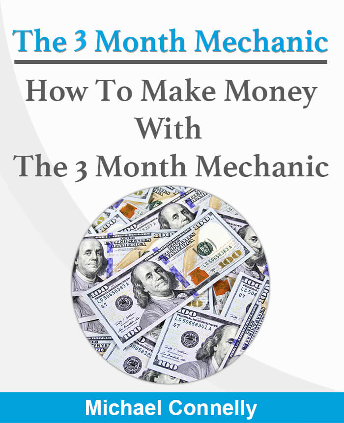 How to Make Money With The 3 Month Mechanic Guide