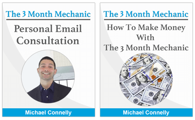 Personal email consultation with Mike Connelly and How to Make Money With The 3 Month Mechanic Guide